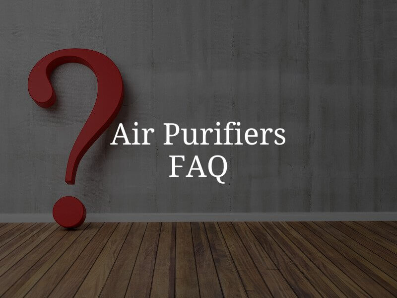 Air Purifiers Frequently Asked Questions