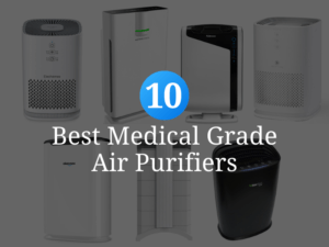 Best Medical Grade Air Purifiers